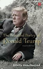 The Beautiful Poetry of Donald Trump by Sears, Robert Book The Fast Free