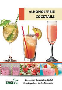 ALKOHOLFREIE COCKTAILS DRINKS geeignet für Thermomix TM5 TM31 Kochstudio-Engel