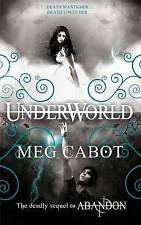 """VERY GOOD"" Cabot, Meg, Underworld: 2/3 (The Abandon Trilogy), Book"