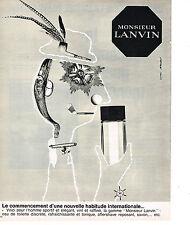 PUBLICITE ADVERTISING   1965   MONSIEUR  LANVIN  parfum
