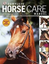 Complete Horse Care Manual by Vogel, Colin (Hardback book, 2011)