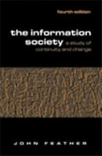 The Information Society: A Study Of Continuity And Change-ExLibrary