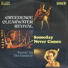 7inch CREEDENCE CLEARWATER REVIVAL someday never comes GERMAN NEAR MINT +PS