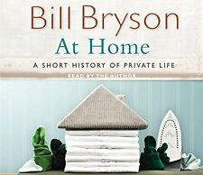 At Home: A Short History of Private Life New Audio CD Book Bill Bryson