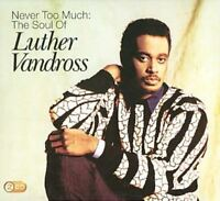 Luther Vandross - Never Too Much (The Soul of) (2009)  2CD  NEW  SPEEDYPOST