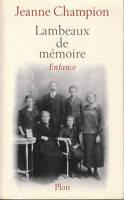 Livre lambeaux de mémoire enfance Jeanne Champion book