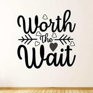 Worth The Wait Wall Sticker Decal Quote Nursery Kids Baby Home Bedroom Transfer