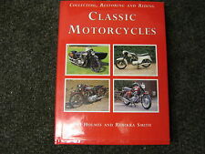CLASSIC MOTORCYCLES BOOK COLLECTING,RESTORING AND RIDING,HARD BACK VINTAGE