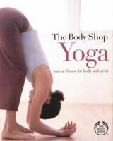 Home, Kristie Dahlia, Yoga: A Natural Fitness for Body and Spirit (Body Shop), N