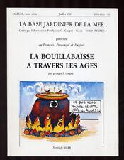 F. COOPER, LA BOUILLABAISSE À TRAVERS LES AGES