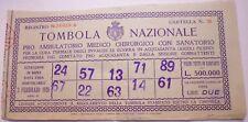 BIGLIETTO TOMBOLA NAZIONALE 1928 pro AMBULATORIO MEDICO ACQUASANTA ASCOLI  1/18