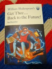 William Shakespeare's Get Thee Back to the Future!, Paperback