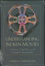 Understanding Indian Movies: Culture, Cognition and Cinematic Imagination HC NEW