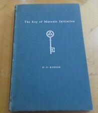 VINTAGE FREEMASONRY BOOK THE KEY OF MASONIC INITIATION 1st EDITION 1942