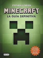 Minecraft : La Guía Definitiva by Stephen O Brien (2016, Paperback)