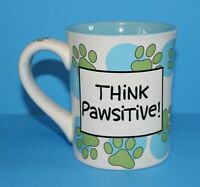THINK PAWSITIVE BARK LESS WAG MORE Coffee Mug Laurie Veasey Our Name Is Mud EUC