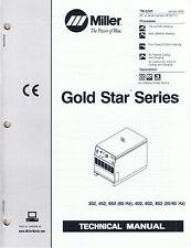 2 Miller Gold Star 300Ss - 600Ss and 302- 652 welder series technical manuals