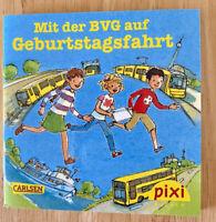 """Pixi Buch Sonderausgabe """"Mit der BVG auf Geburtstagsfahrt """" Berlin U-Bahn Bus"""