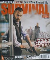 MAKE YOUR OFFICE SAFER - PREVENTATIVE ACTION! July 2018 SURVIVAL GUIDE Magazine