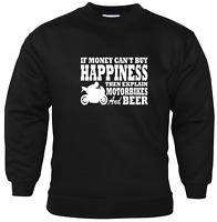 If Money Can't Buy Happiness Motorbikes And Beer Biker Sweatshirt Biker Gifts