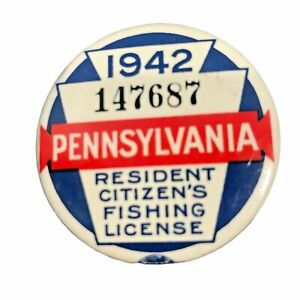 Vintage 1942 Pennsylvania Resident Citizen Fishing License Button Low Number
