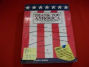 THANK YOU AMERICA-A PICTORIAL & ANECDOTAL HISTORY OF THE UNITED STATES BY KIRSH