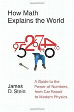 How Math Explains the World: A Guide to the Power