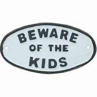 Beware of the Kids Cast Iron Sign Plaque Door Wall House Fence Gate Garden