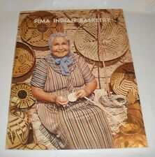 Pima Indian Basketry By H. Thomas Cain Heard Museum Second Printing 1967