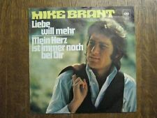 MIKE BRANT 45 TOURS GERMANY LIEBE WILL MEHR