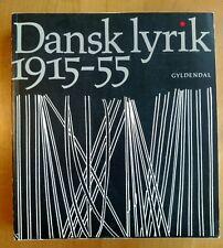 Danish poetry 1915-55 Dansk Lyrik  In Danish language Gyldendal 1979