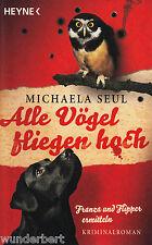 *- Alle VÖGEL fliegen HOCH - Michaela SEUL  tb (2011)
