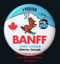 LMH BUTTON Pinback Pin  BANFF I Visited LAKE LOUISE Resort ALBERTA CANADA Beaver