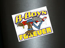 1 x adhesivo B-Boys forever DJ break dance bailar Battle of the beats sticker