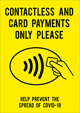 CONTACTLESS AND CARD PAYMENTS ONLY STICKERS AND FOAMEX SIGNS-  A5/A4/A3