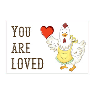 CHICKEN STICKERS - 45 Labels Tags Seals - You Are Loved Farm Country Labels Cute