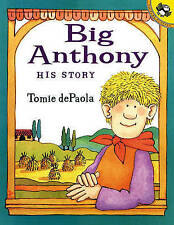 Big Anthony: His Story by Tomie dePaola (Hardback, 2001)