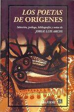 NEW Los poetas de Orígenes (TIERRA FIRME) (Spanish Edition) by Arcos Jorge Luis