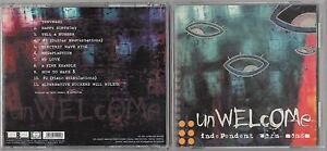 UN WELCOME - INDEPENDENT WORM SONGS CD 2001  ROCK RARE