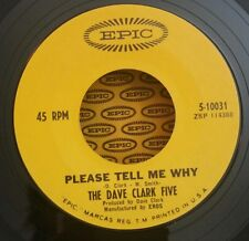 Dave Clark Five Epic 5-10031 45 RPM PLEASE TELL ME WHY /  45 SHIPS FREE
