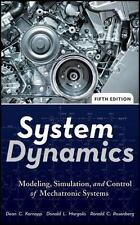 System Dynamics : Modeling, Simulation, and Control of Mechatronic Systems by...