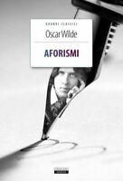 Aforismi di Oscar Wilde Crescere Edizioni LIBRO Nuovo