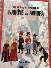 Siyah - Beyaz Arasinda Turkiye ve Avrupa , Reha Bilge