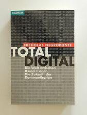 Total digital Nicholas Negroponte Die Welt zwischen 0 und 1 Goldmann Verlag