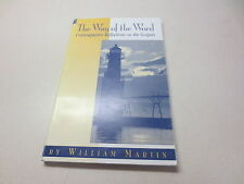The Way of the Word Contemplative Reflections on the Gospels signed Bill Martin