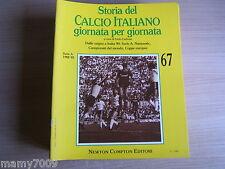 STORIA DEL CALCIO ITALIANO GIORNATA PER GIORNATA=FASCICOLO N°67=SERIE A 1982/83