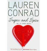 Sugar and Spice (LA Candy, Book 2) by Lauren Conrad (Paperback, 2011)