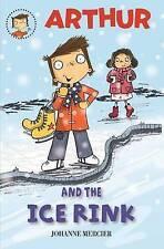 Arthur e il ghiaccio Rink da JOHANNE Mercier (tascabile, 2013) Nuovo Libro