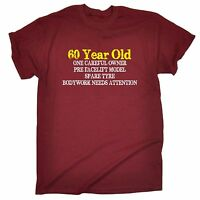 60 Year Old One Careful Owner T-SHIRT birthday gift Retire Old birthday gift