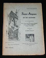 SAINT-AIGNAN ET LES ENVIRONS - CHAUVALLON - Ed. JARDINS DE LA FRANCE E.O. 1927 ?